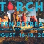 TORCH Teen Retreat 2019